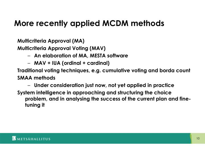 More recently applied MCDM methods