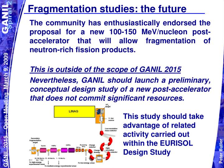Fragmentation studies: the future