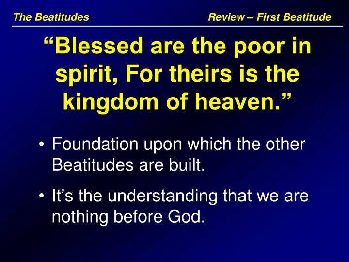 The Beatitudes       Review – First Beatitude