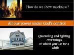 how do we show meekness1