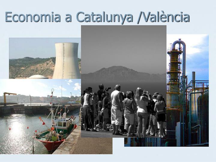 Economia a Catalunya /València