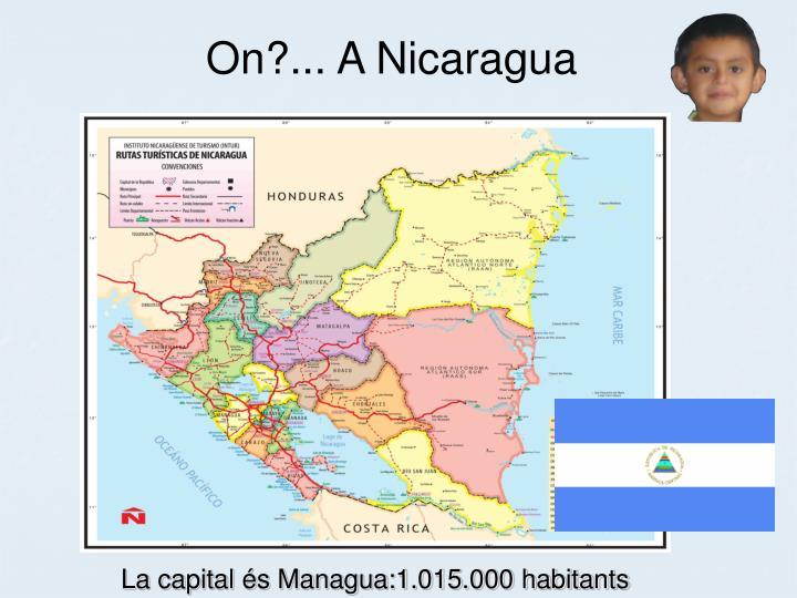 On?... A Nicaragua