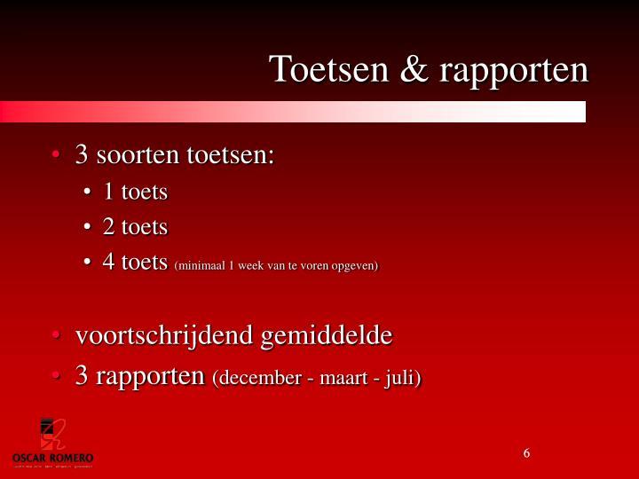 Toetsen & rapporten