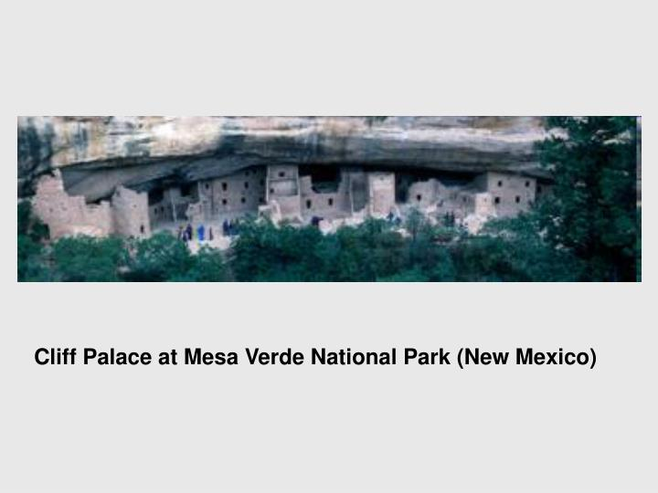 Cliff Palace at Mesa Verde National Park (New Mexico)
