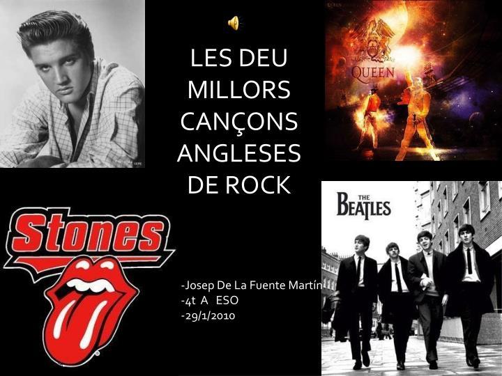 LES DEU MILLORS CANÇONS ANGLESES DE ROCK