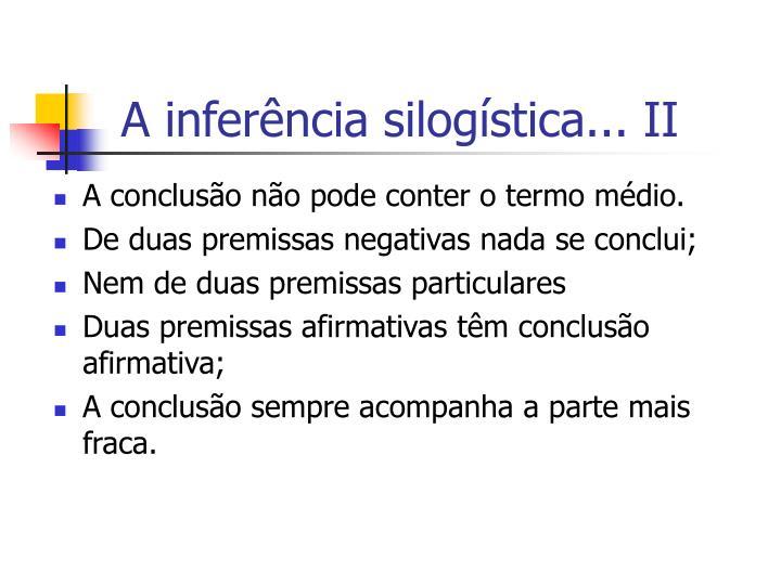 A inferência silogística... II