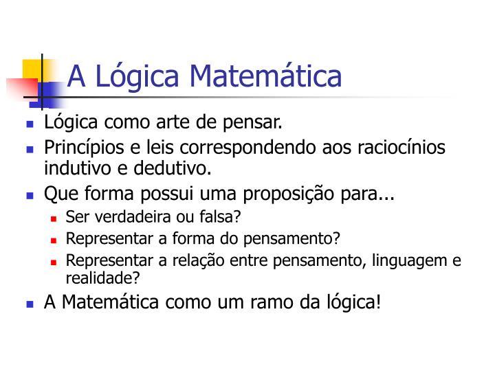 A Lógica Matemática