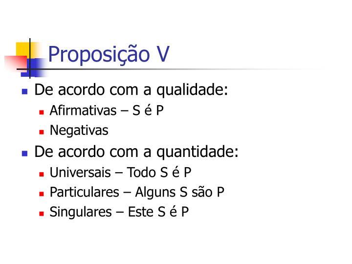 Proposição V
