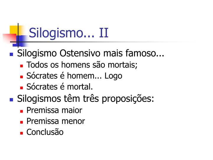 Silogismo... II