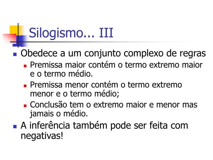 Silogismo... III