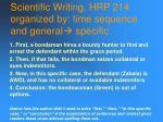scientific writing hrp 214 organized by time sequence and general specific