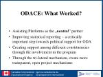 odace what worked