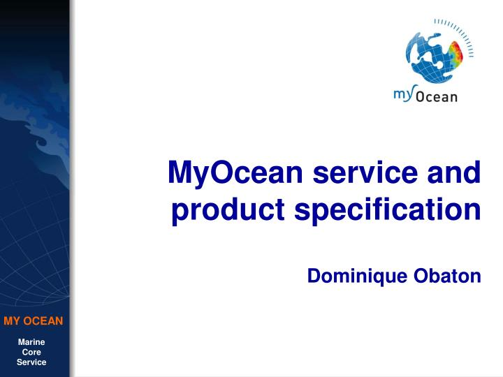 Myocean service and product specification dominique obaton