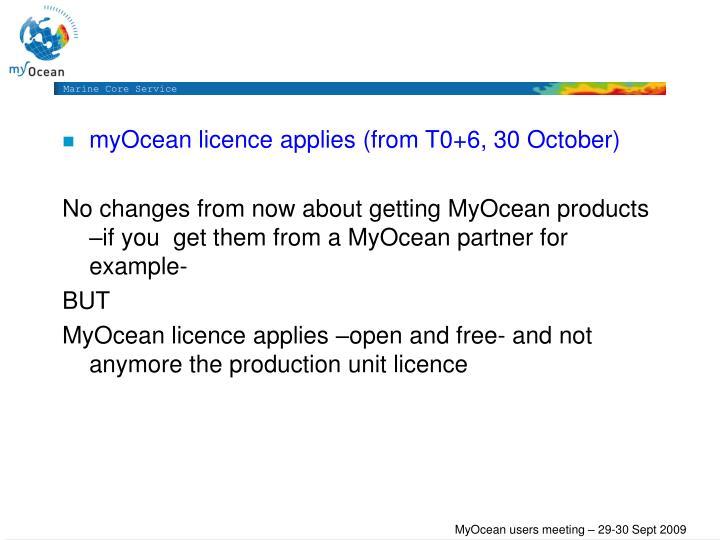 myOcean licence applies (from T0+6, 30 October)