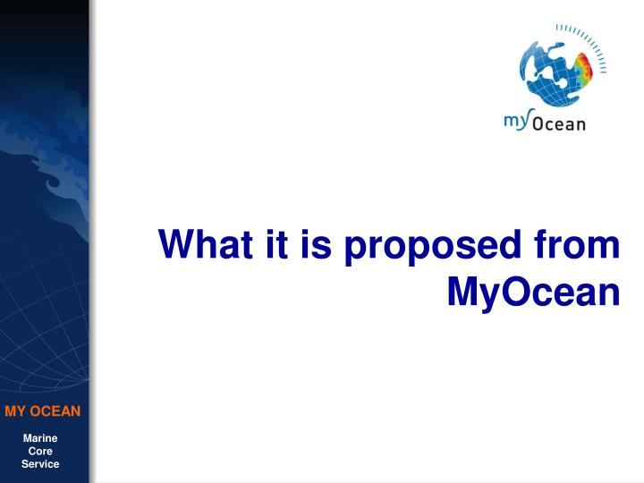 What it is proposed from MyOcean
