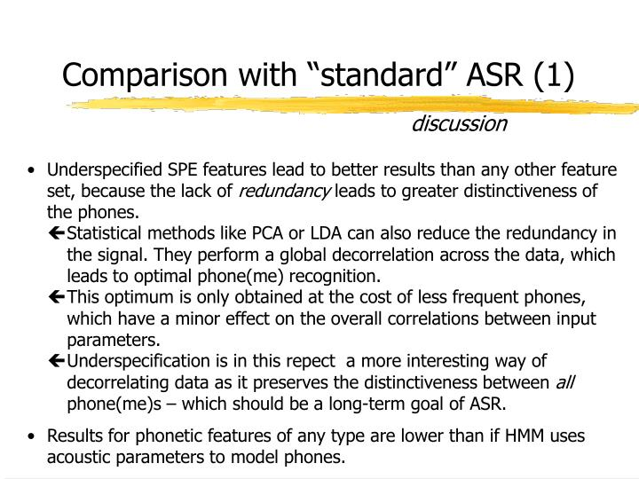 "Comparison with ""standard"" ASR (1)"