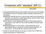 comparison with standard asr 11