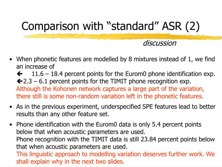 "Comparison with ""standard"" ASR (2)"