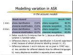 modelling variation in asr3