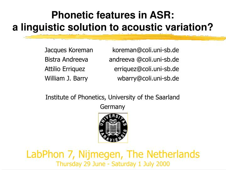 Phonetic features in asr a linguistic solution to acoustic variation