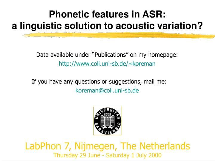 Phonetic features in ASR: