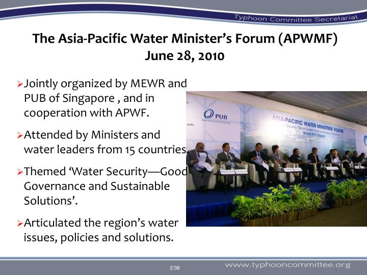 The Asia-Pacific Water Minister's Forum (APWMF)