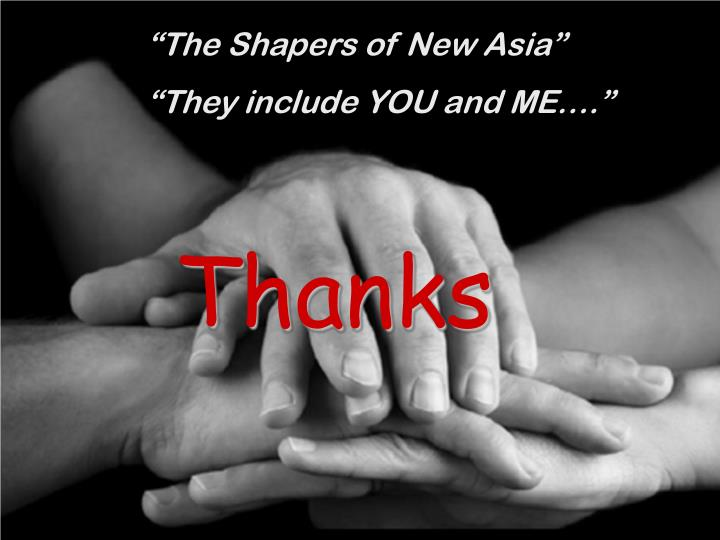 """The Shapers of New Asia"""