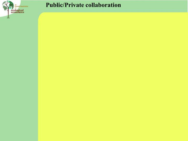 Public/Private collaboration
