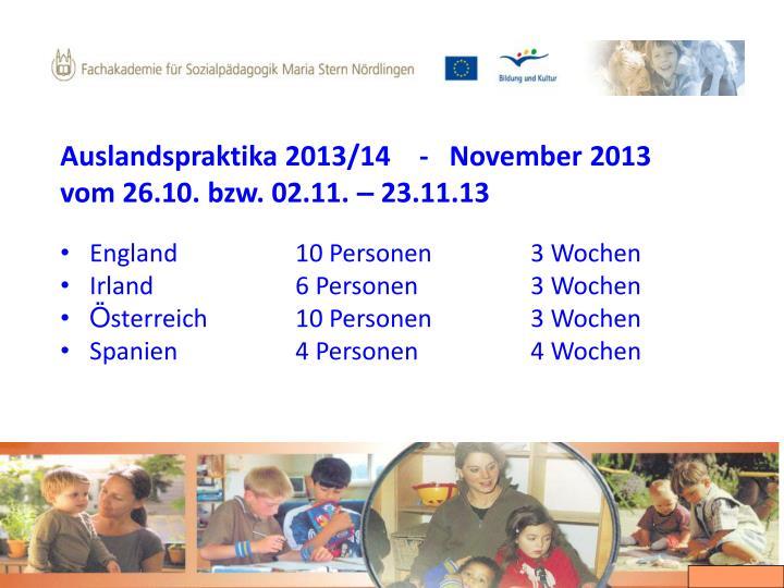 Auslandspraktika 2013/14    -   November 2013