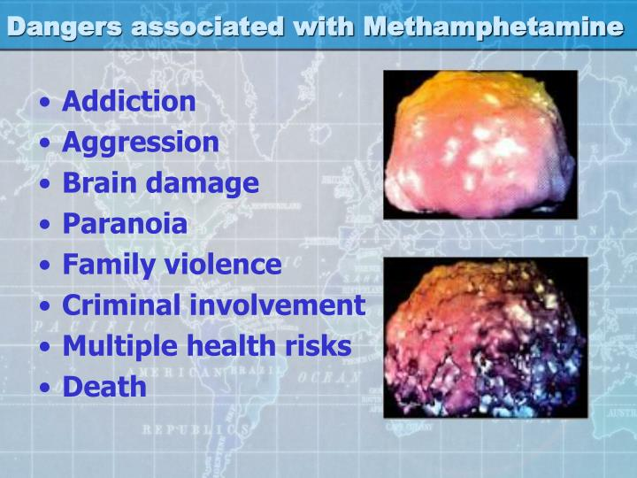 dangers of methamphetamine Methamphetamine, or crystal meth, is an artificially manufactured drug that stimulates the central nervous system the substance was actually developed in the 1890s and was believed to have medicinal purposes at one time, the drug was even considered to be a potential treatment for asthma patients.