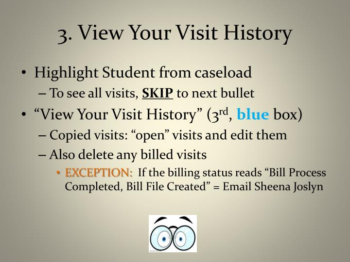 3. View Your Visit History