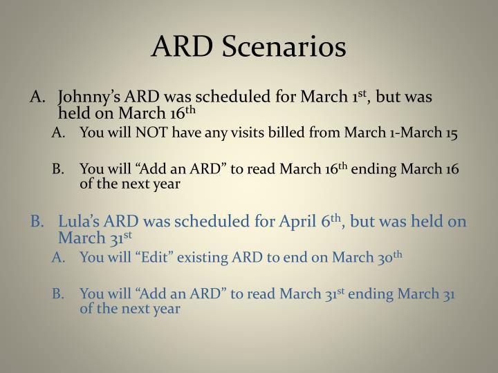 ARD Scenarios