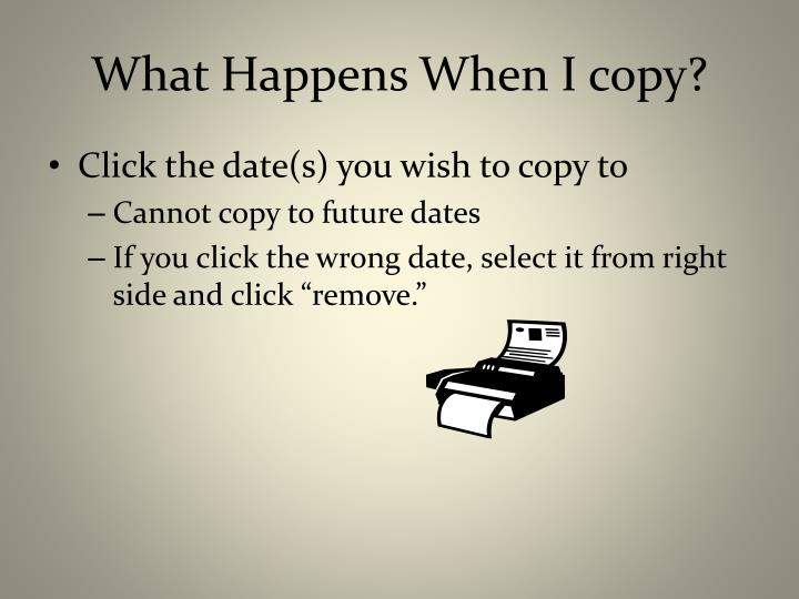 What Happens When I copy?