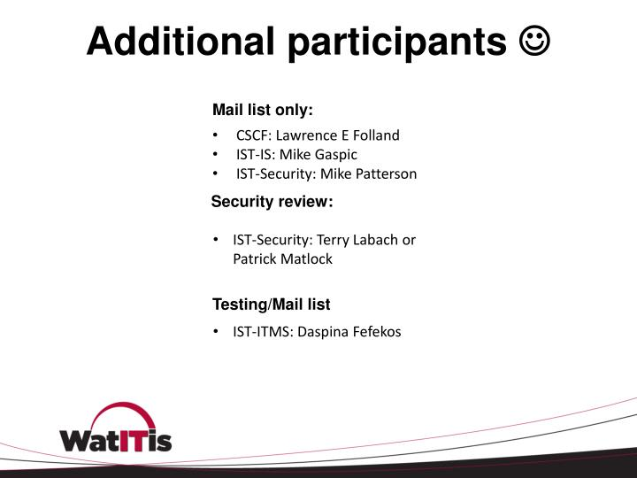 Additional participants