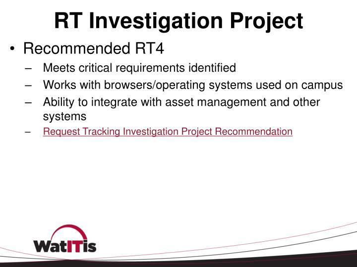 RT Investigation