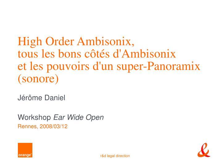High Order Ambisonix,