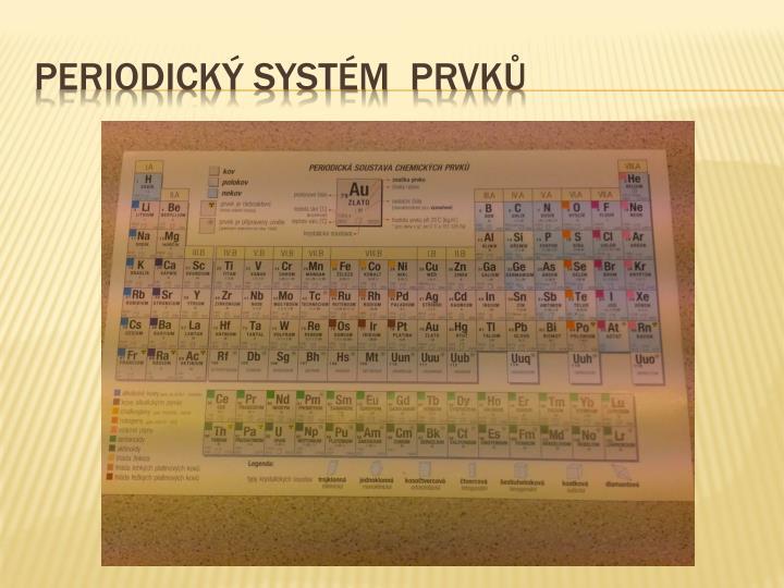 Periodický systém  prvků