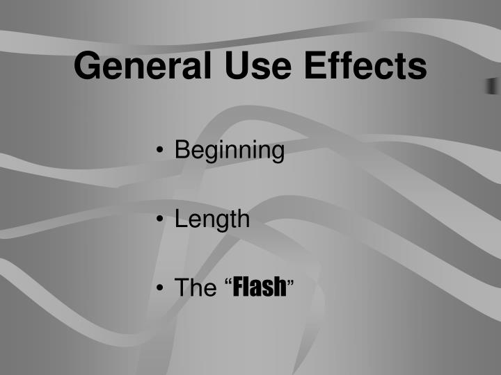 General Use Effects