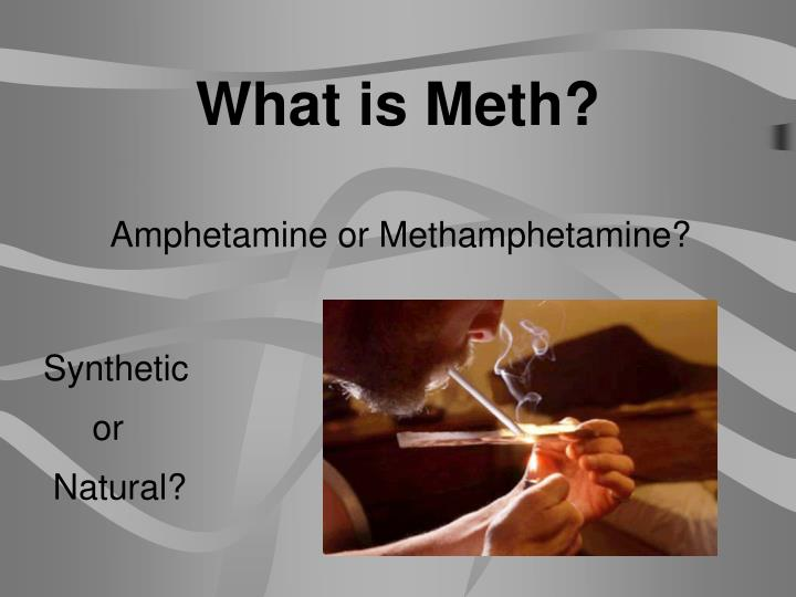 What is Meth?
