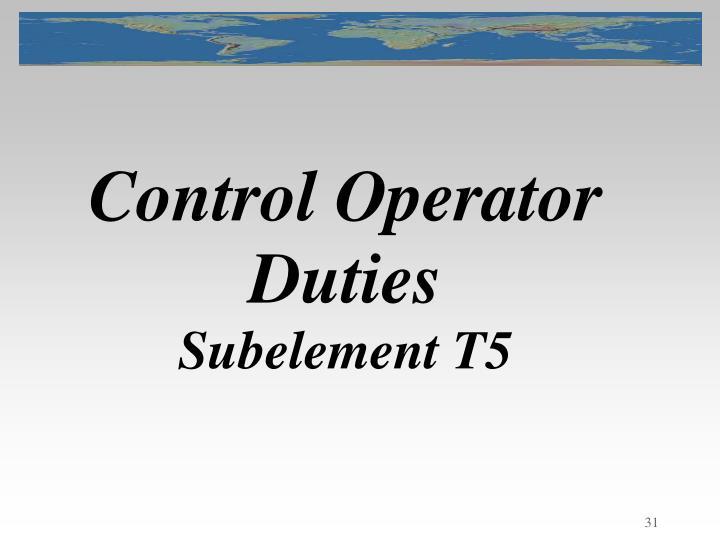 Control Operator Duties