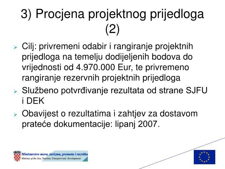 3) Procjena projektnog prijedloga (2)