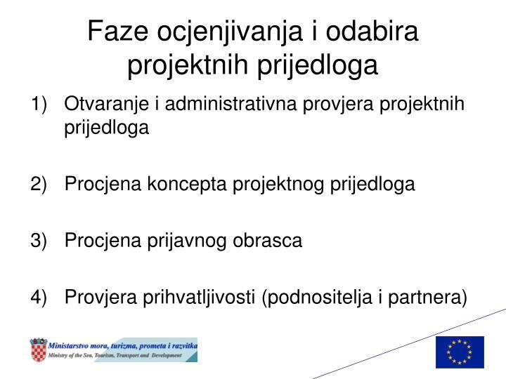 Faze ocjenjivanja i odabira projektnih prijedloga