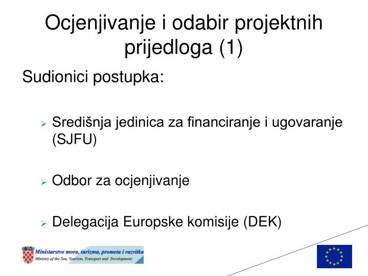 Ocjenjivanje i odabir projektnih prijedloga (1)
