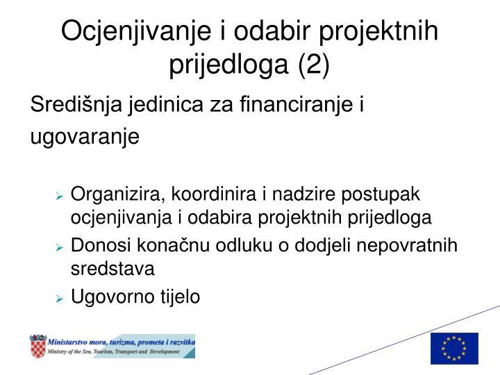 Ocjenjivanje i odabir projektnih prijedloga (2)