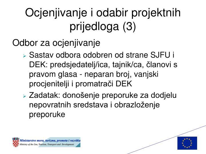 Ocjenjivanje i odabir projektnih prijedloga (3)