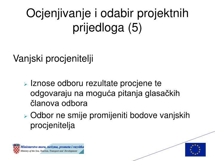 Ocjenjivanje i odabir projektnih prijedloga (5)