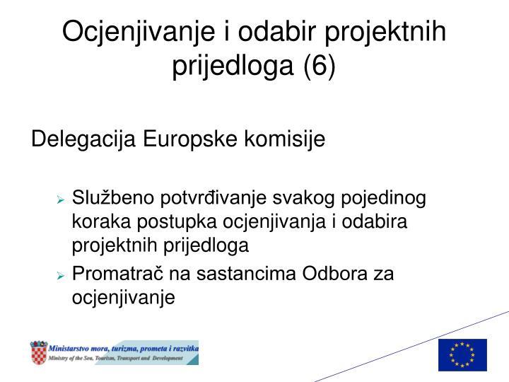 Ocjenjivanje i odabir projektnih prijedloga (6)
