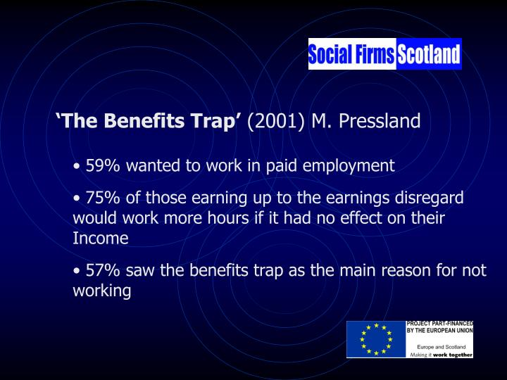 'The Benefits Trap'
