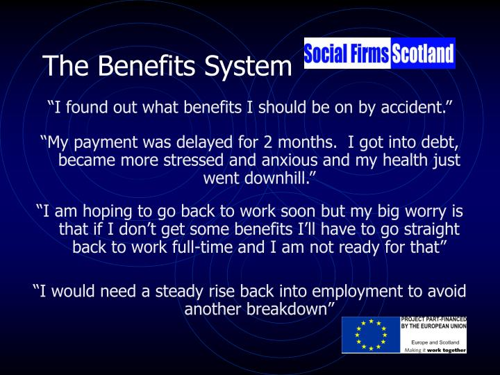 The Benefits System