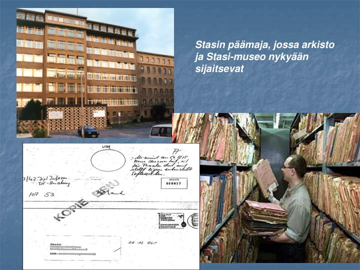 Stasin pmaja, jossa arkisto ja Stasi-museo nykyn sijaitsevat